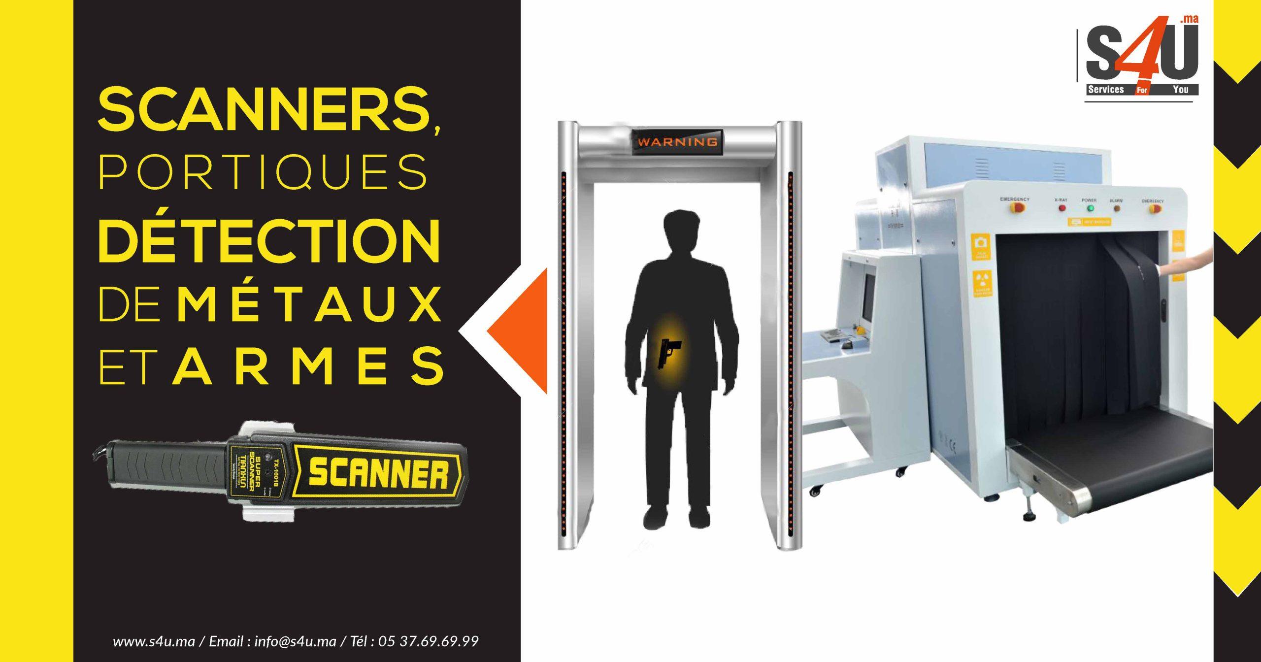 scanners, portiques détection de métaux et armes